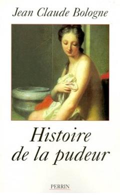 Jean-Claude Bologne Histoire de la pudeur